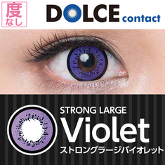 ★ 1 Month ★ DOLCE Strong Large Serie Strong Large Violet (No degree)